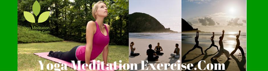 Yoga Meditation Exercise.Com