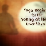 Yoga For Young At Heart (Over 50 Yrs)